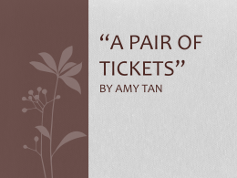 """A Pair of Tickets"" by Amy Tan"