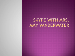 Skype with Mrs. Amy Vanderwater