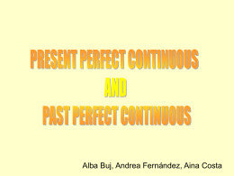 present perfect continuous rules past perfect continuous