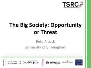 The Big Society: an opportunity for, or a threat to, public services?