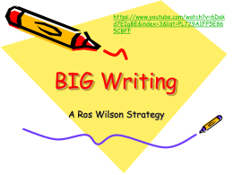 Big Writing - Old Stratford Primary School