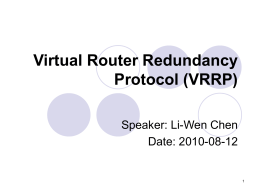 Virtual Router Redundancy Protocol (VRRP)