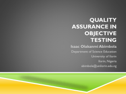 QUALITY ASSURANCE IN OBJECTIVE TESTING