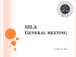 Sila General Meeting on 11th March 2014