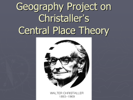 Geography Project on Christaller`s Central Place Theory
