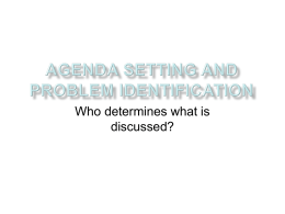 Agenda setting and problem identification