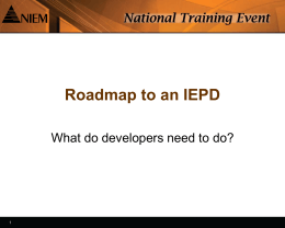 NIEM Expo IEPD and CAM intro