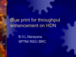 Blue print for throughput enhancement on HDN