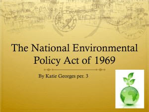 The National Environmental Policy Act of 1969