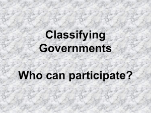 Classifying Governments Who can participate?