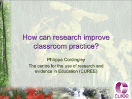 How can research improve classroom practice?