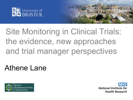 Site Monitoring in Clinical Trials
