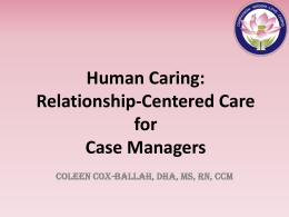 Relationship Centered Care (Powerpoint File)