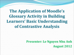 The Application of Moodle`s Glossary Activity in Building Learners