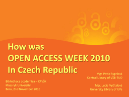 How was OPEN ACCESS WEEK 2010 In Czech Republic