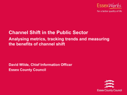 Channel Shift in the Public Sector Analysing metrics, tracking trends