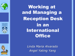 Working at and Managing a Reception Desk in an International Office
