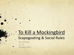 To Kill a Mockingbird: To scapegoat is to alienate