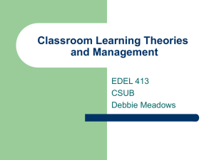 Classroom Learning Theories and Management