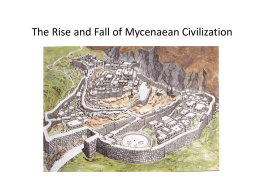 The Rise and Fall of Mycenaean Civilization