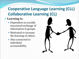 Cooperative Language Learning (CLL)