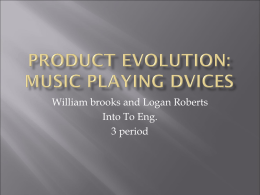 Product Evolution of Music Playing Devices