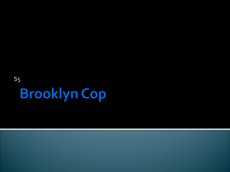 Brooklyn Cop - mrsbhigherenglish