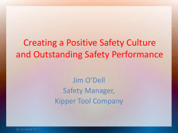 Creating a Positive Safety Culture and Outstanding Safety