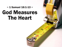 God Measures The Heart