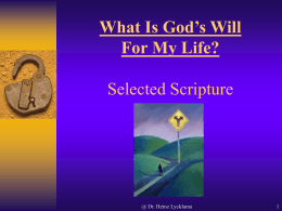 What Is God`s Will For My Life?