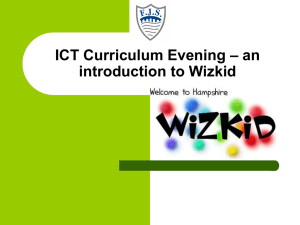 Wizkid Curriculum Evening Powerpoint