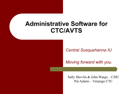 Administrative Software for CTC/AVTS