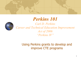 Perkins 101- February 2013- for CTE blog