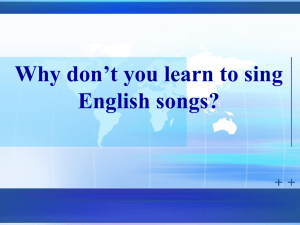 Why don`t you learn to sing English songs?