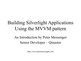 Building Silverlight Applications Using the MVVM
