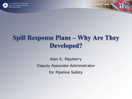 Alan Mayberry, PHMSA - Pipeline Safety Trust