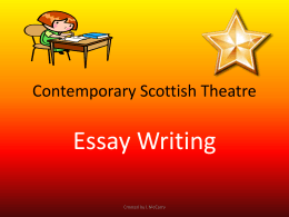 Contemporary Scottish Theatre Essay Writing