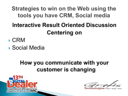 Strategies to win on the Web using the tools you have CRM, Social