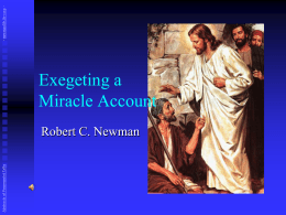Exegeting a Miracle Account