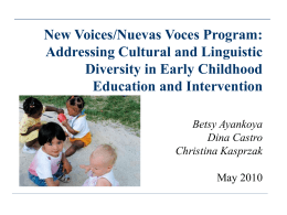 """Culturally and Linguistic Diversity in Early Childhood Education: A"