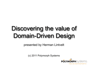 Discovering the value of Domain-Driven Design presented by