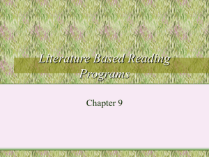 Chapter 9- literature based reading programs
