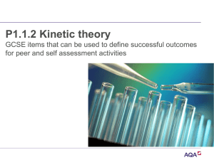 P1.1.2 Kinetic theory powerpoint