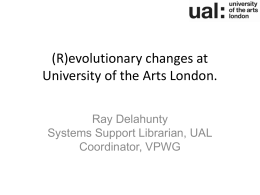 (r)evolutionary changes at University of the Arts London