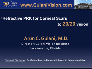 Refractive PRK for Corneal Scars to 20/20 vision