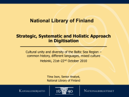 Tiina Ison: Strategic, systematic and holistic approach in digitisation