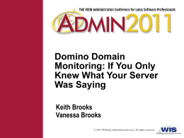 Domino Domain Monitoring: If You Only Knew What Your Server