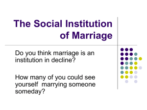 The Social Institution of Marriage