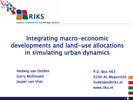 Integrating macro-economic developments and land use allocations