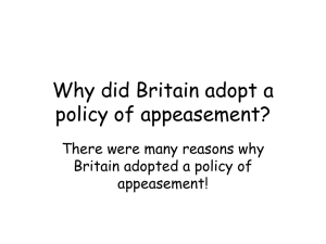 Why did Britain adopt a policy of appeasement?